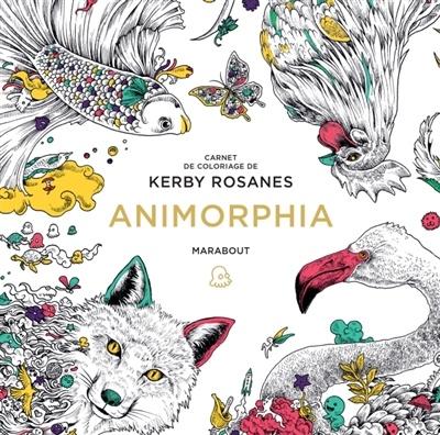 Coloriage Anti Stress Nature Et Decouverte.Animorphia Carnet De Coloriage Par Kerby Rosanes Loisirs