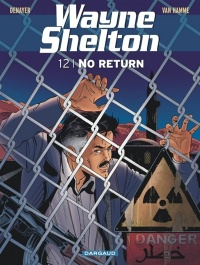 Vignette du livre Wayne Shelton T.12 : No Return