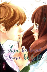 Vignette du livre Love, Be Loved, Leave, Be Left T.2