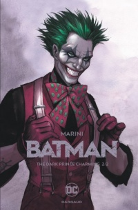 Vignette du livre Batman : The Dark Prince Charming T.2 - Enrico Marini