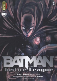 Vignette du livre Batman & the Justice League T.1