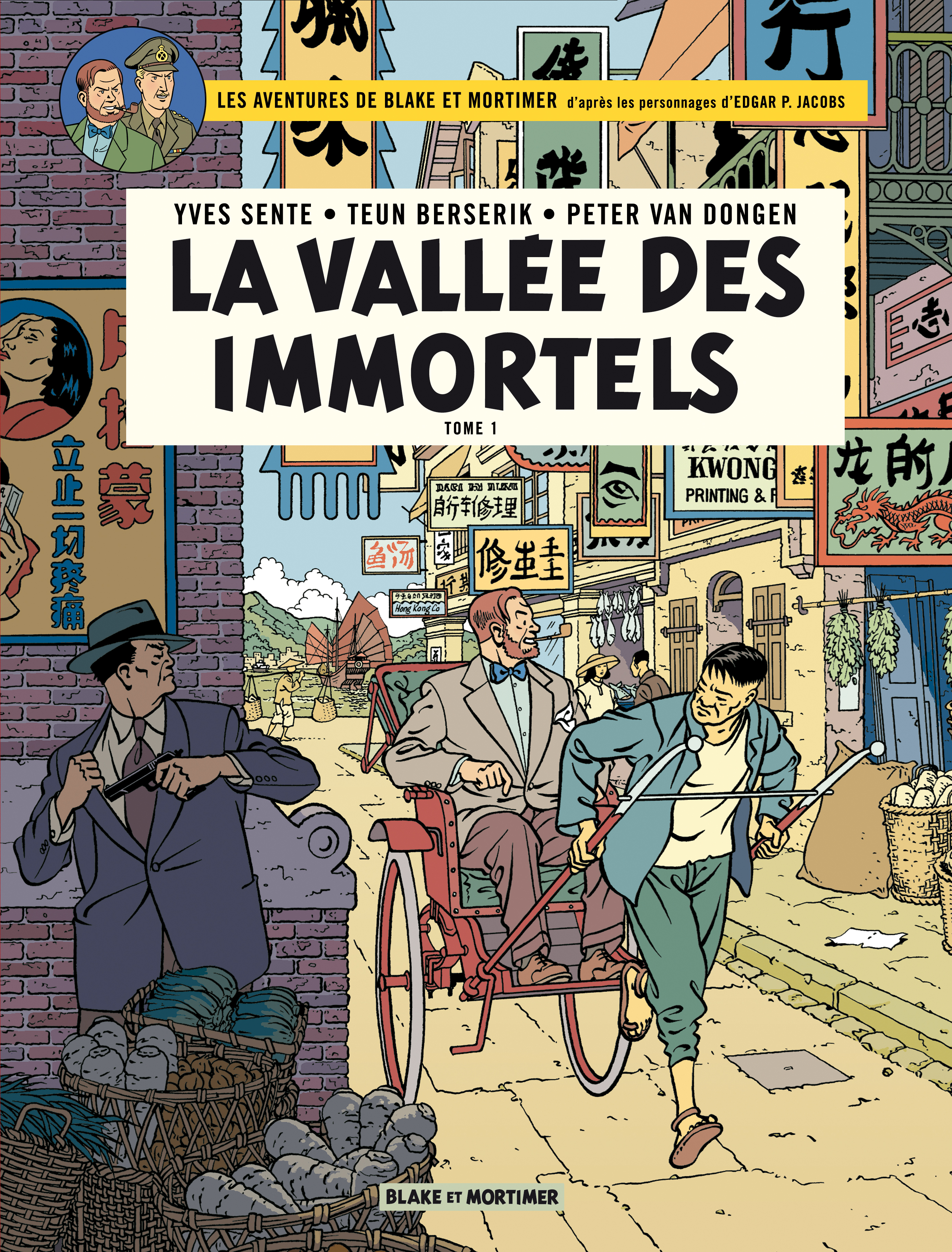 Blake et Mortimer. La vallée des immortels T.25 : Menace sur Hong, Peter van Dongen