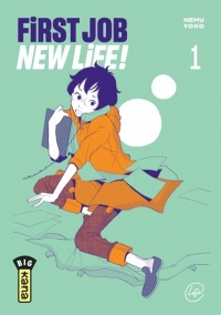 Vignette du livre First Job New Life ! T.1 - Yoko Nemu