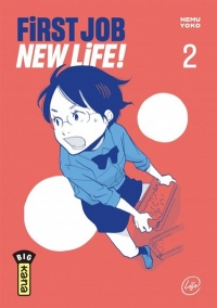 Vignette du livre First Job New Life ! T.2 - Yoko Nemu