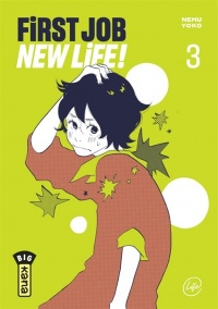 Vignette du livre First Job New Life ! T.3