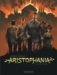 Aristophania T.3: La source Aurore, Joël Parnotte