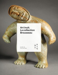 Vignette du livre Art inuit : La collection Brousseau - Heather Iglolioorte