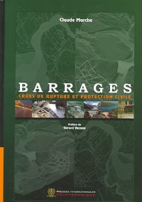Vignette du livre Barrages, Crues de Rupture et Protection Civile
