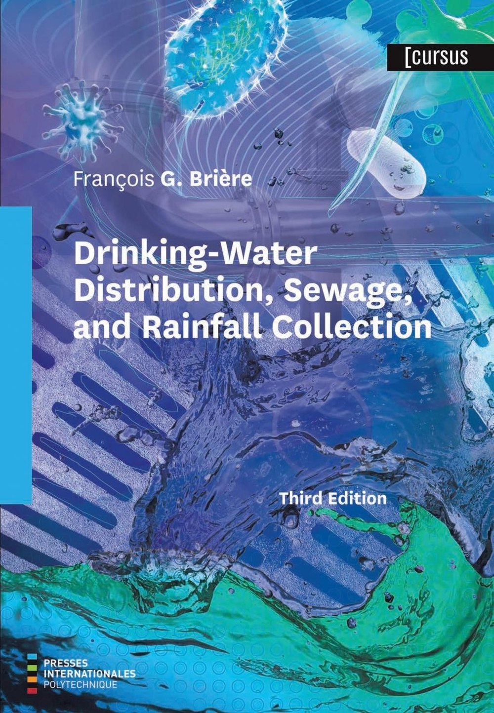 Vignette du livre Drinking-Water Distribution, Sewage, and Rainfall Collection