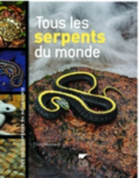 Tous les Serpents du Monde - Christopher Mattison