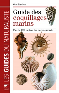 Guide des coquillages marins - Gert Lindner