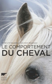 Le comportement du cheval: dictionnaire illustré, Gerry M. Neugebauer