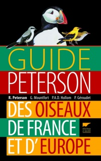 Vignette du livre Guide Peterson des oiseaux de France et d'Europe - Roger Tory Peterson, Guy Mountfort, Philippe Arthur Domini Hollom