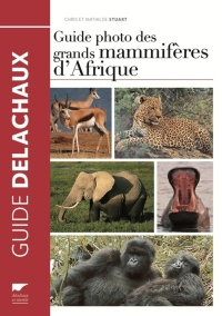 Vignette du livre Guide photo des grands mammifères d'Afrique - Chris Stuart, Tilde Stuart