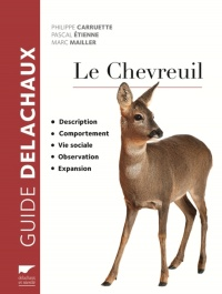 Vignette du livre Le chevreuil : description, comportement, vie sociale, expansion