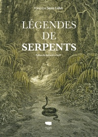 Légendes de serpents - Françoise Serre-Collet