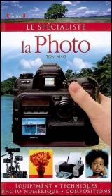 Vignette du livre Photo (La) - Tom Ang