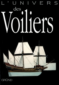 Vignette du livre Univers des voiliers (L') - John Batchelor, Chris Chant