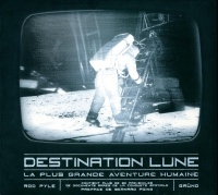 Destination Lune - Rod Pyle