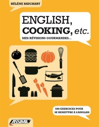 English, cooking, etc.: mes révisions gourmandes - Hélène Bauchart