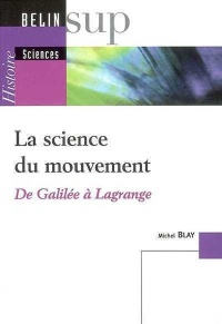 Science du Mouvement (La) - Michel Blay