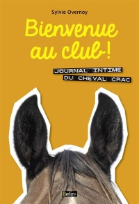 Journal intime du cheval Crac.Bienvenue au club!, Jean-Louis Gouraud