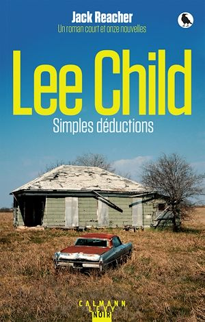 Vignette du livre Simples déductions - Lee Child