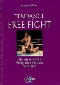 Tendance Free Fight - Stephane Weiss
