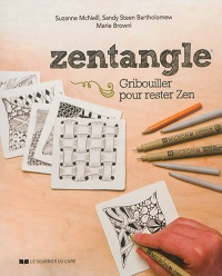 Zentangle: gribouiller pour rester zen, Mary Browning