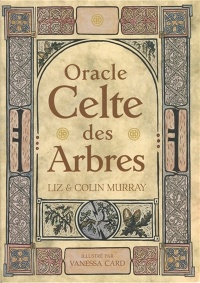 Vignette du livre Oracle celte des arbres - Liz Murray, Colin Murray, Vanessa Card