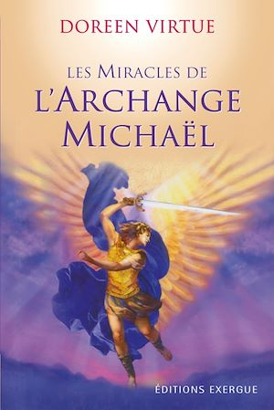 Vignette du livre Les Miracles de l'Archange Michael - Doreen Virtue