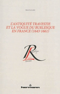 Vignette du livre L'Antiquité travestie et la vogue du burlesque en France (1643-16