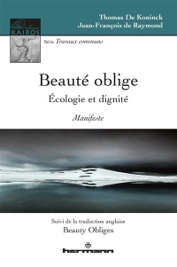 Vignette du livre Beauty obliges: ecology and dignity