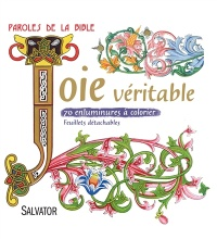 Vignette du livre Joie véritable : 70 enluminures à colorier : paroles de la Bible