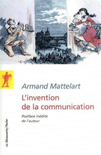 Vignette du livre Invention de la communication (L')