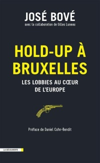 Vignette du livre Hold-up à Bruxelles: les lobbies au coeur de l'Europe