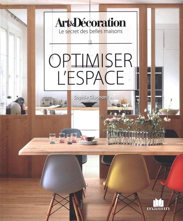optimiser l 39 espace par sophie giagnoni loisirs d coration. Black Bedroom Furniture Sets. Home Design Ideas