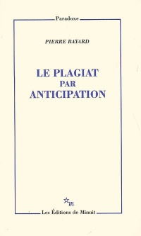 Vignette du livre Le Plagiat par anticipation