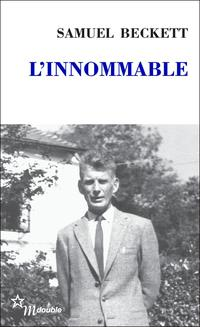 Innommable (L') - Samuel Beckett