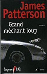 Grand Méchant Loup - James Patterson
