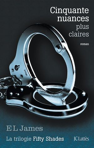 Vignette du livre Fifty Shades T.3 : Cinquante nuances plus claires - E. L. James