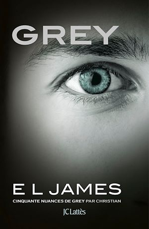 Vignette du livre Grey : cinquante nuances de Grey par Christian - E.L. James