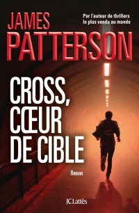 Cross, coeur de cible - James Patterson