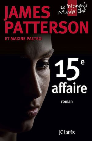 Le Women's Murder Club T.15 : 15e affaire, Maxine Paetro