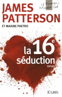 Vignette du livre Le Women's Murder Club T.16 : La 16e séduction