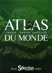 Vignette du livre Atlas du monde: cartes, photos satellite