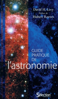 Guide pratique de l'astronomie, Hubert Reeves