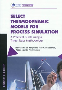 Vignette du livre Select thermodynamic models for process simulation: a practical g