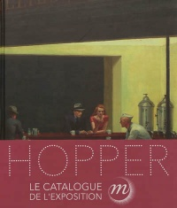 Vignette du livre Hopper : Le catalogue de l'exposition, Paris, Grand Palais