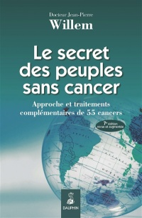 Vignette du livre Le secret des peuples sans cancer - Jean-Pierre Willem